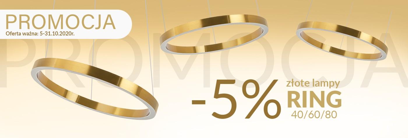 Lampy RING złote -5% tylk od końca Października